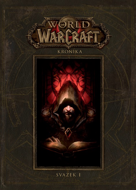 Metzen Ch.,Burns M.,Brooks R.- World of Warcraft - Kronika 1
