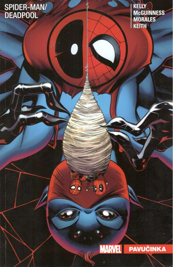 Kelly J.,McGuiness E.- Spider-Man / Deadpool 3: Pavučinka