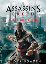 Bowden O.- Assassins Creed - Odhalení