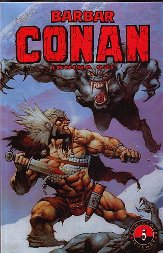 Comixové legendy 05 - Thomas R.,Smith B.- Conan  - Barbar 2