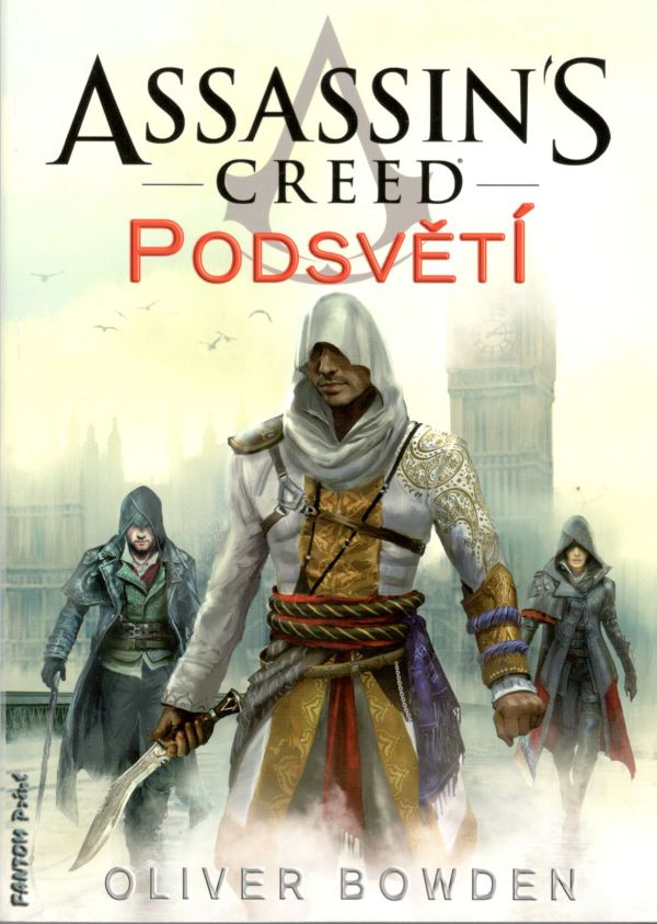 Bowden O.- Assassin Creed - Podsvětí