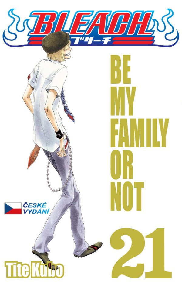 Kubo T.- Bleach 21 - Be my Fanily or not