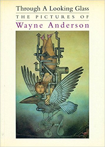 Through A looking Glass - The Pictures of Wayne Anderson