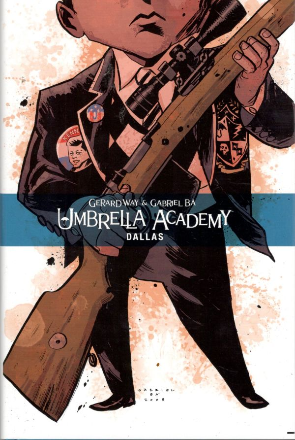 Way G.,Bá G.- Umbrella Academy: Dallas