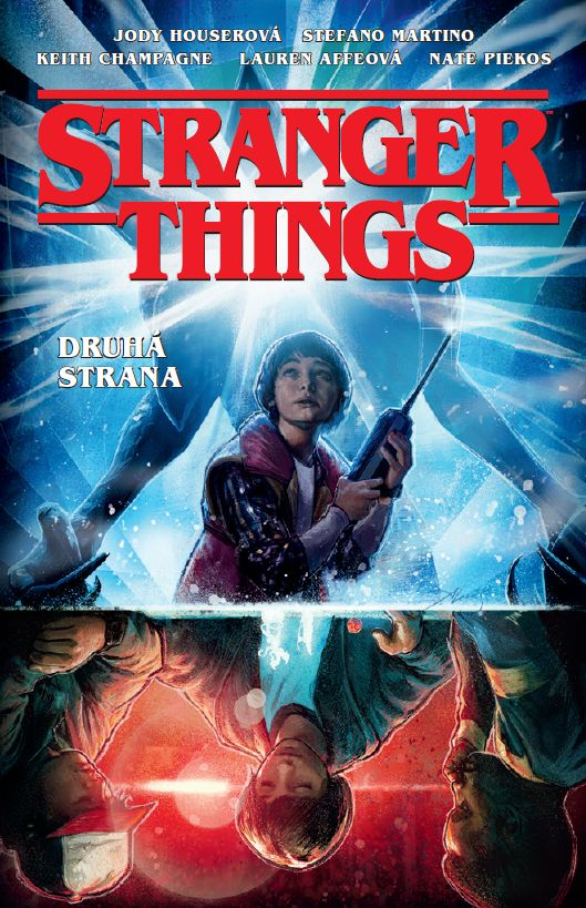 Houserová J.,Martino S.- Stranger Things: Druhá strana